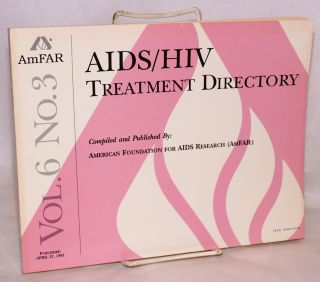 AIDS/HIV experimental treatment directory; vol. 6, #3, April 27, 1993. comp American Foundation for AIDS Research.