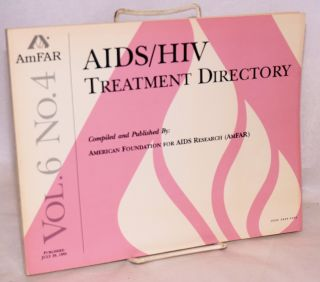 AIDS/HIV experimental treatment directory; vol. 6, #4, July 29, 1993. comp American Foundation for AIDS Research.