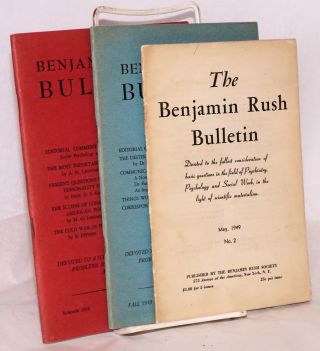 The Benjamin Rush Bulletin [nos. 2, 3 and 4