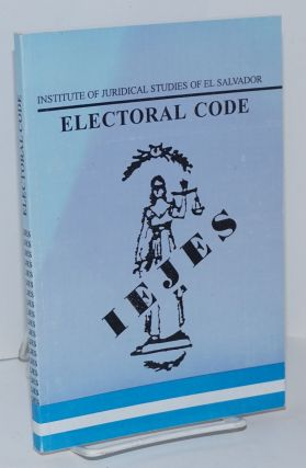 Institute of Juridical Studies of El Salvador; Electoral Code