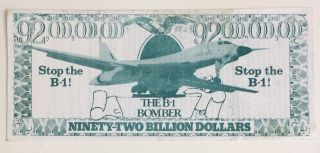 Ninety-Two Billion Dollars / The B-1 Bomber / Stop the B-1! [leaflet in the style of currency