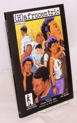 (H)afrocentric Comics: Volumes 1–4. Juliana Smith, Ronald Nelson.