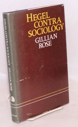 Hegel Contra Sociology. Gillian Rose