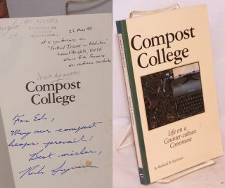 Compost College, life on a counter-culture commune. Richard B. Seymour