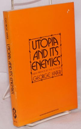 Utopia and its Enemies new preface