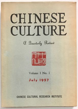 Chinese Culture. A Quarterly Review. Vol. 1 no. 1 (July 1957