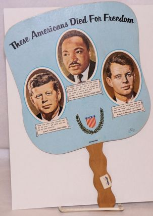 These Americans Died for Freedom [funeral/church hand fan] Kennedy, King & Kennedy. Carr...