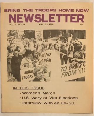 Bring the troops home now newsletter. Vol. 1, no. 10 (May 23, 1966