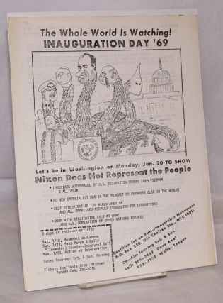 The Whole World is Watching! Inauguration Day '69... Let's be in Washington on Monday, Jan. 20 to...