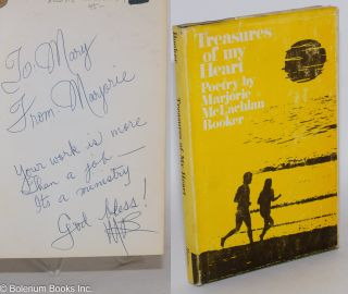 Treasures of My Heart poetry [inscribed and signed]. Marjorie McLachlan Booker
