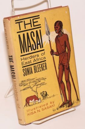 The Masai: herders of East Africa. Sonia Bleeker, Kisa N. Sasaki