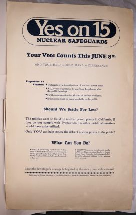 Yes on 15: nuclear safeguards [broadside/poster]. Californians for Nuclear Safeguards