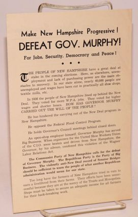 Make New Hampshire progressive! Defeat Gov. Murphy! For jobs, security, democracy and peace! Communist Party of New Hampshire. State Committee.