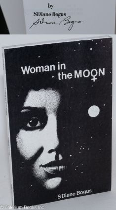 Woman in the Moon [signed]. SDiane Bogus, Pat King