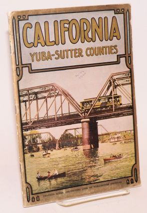 California, Yuba-Sutter Counties. Soil, Water, Climate, Health and Prosperity. The Yuba-Sutter booklet is published and approved by the boards of supervisors of Yuba-Sutter Counties, California; Address all communications to the clerk of either board. Marysville or Yuba City