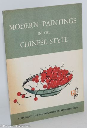 Modern Paintings in the Chinese Style. Supplement to China Reconstructs, September 1960