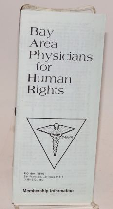 Bay Area Physicians for Human Rights membership information [brochure]
