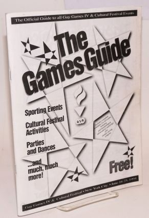 The Games Guide: the official guide to all Gay Games IV & Cultural Festival events; New York...