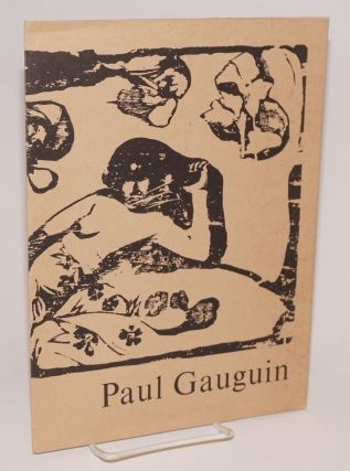 Paul Gaugin: woodcutter and private printer. Paul Gaugin, Rigby Graham