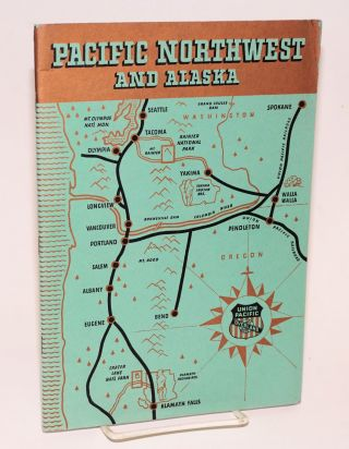 Pacific Northwest and Alaska. W. S. Basinger, publisher, passenger traffic manager