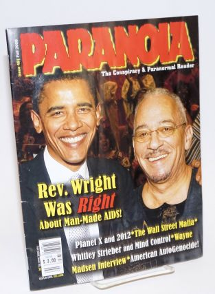Paranoia: the conspiracy & paranormal reader; #48, Fall 2008; Rev. Wright was Right about...