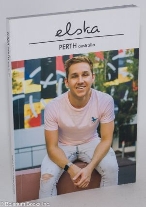 Elska magazine issue (17) Perth, Australia; local boys + local stories. Liam Campbell, and...