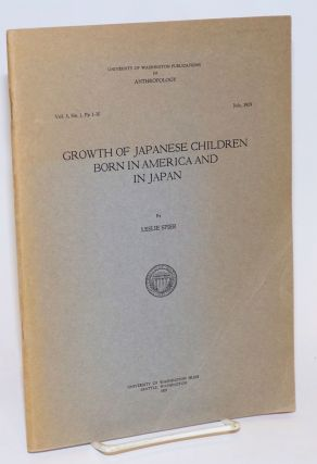 Growth of Japanese children born in America and in Japan. Leslie Spier