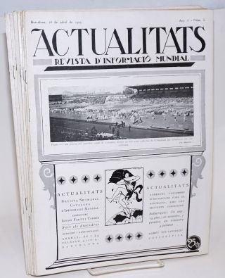 Actualitats; Revista d'Informacio Mundial. Any I - Num. 1 through Num. 15 / 20 de Juny de 1924 - 26 Setembre de 1924 [unbroken run]