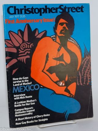 Christopher Street: vol. 2, #1, July 1977; How do Gays survive in the land of macho? Mexico....