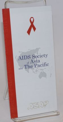 AIDS Society of Asia and the Pacific [brochure]. ASAP
