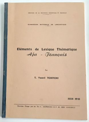Elements de lexique thematique Aja-Francais. T. Yaovi Tchitchi