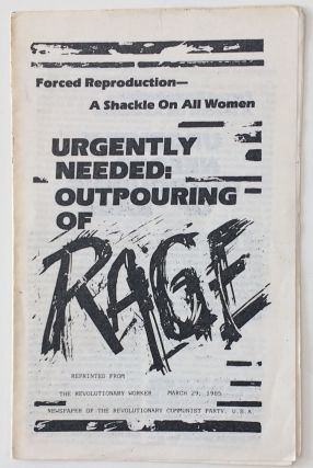 Forced reproduction - a shackle on all women. Urgently needed: outpouring of rage