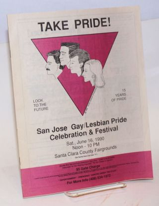 San Jose Gay/Lesbian Pride Celebration & Festival Program 1990, Saturday June 16th, 12 noon to 10...