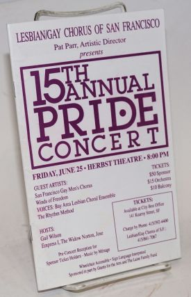Lesbian/Gay Chorus of San Francisco, Pat Parr, Artistic Director, presents 15th Annual Pride...