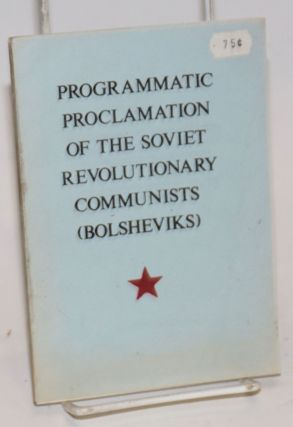 Programmatic proclamation of the Soviet Revolutionary Communists (Bolsheviks