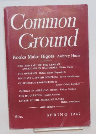 Common Ground. Vol. VII, No. 2 (Spring 1947). M. Margaret Anderson