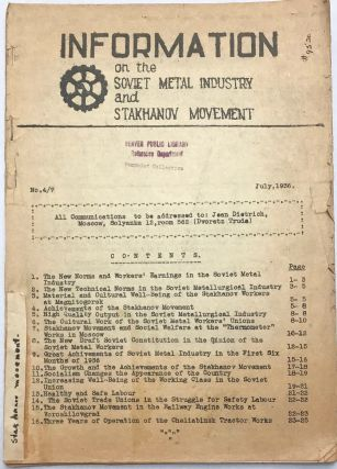 Information on the Soviet Metal Industry and Stakhanov Movement. No. 4/7 (July 1936