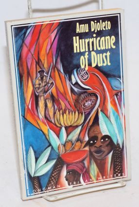 Hurricane of Dust. Amu Djoleto