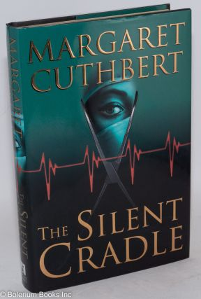 The Silent Cradle. Margaret Cuthbert