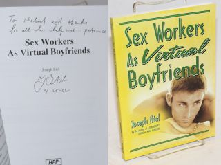 Sex Workers as Virtual Boyfriends. Joseph Itiel, Hubert Kennedy association.