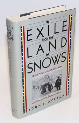 In Exile from the Land of Snows. John F. Avedon