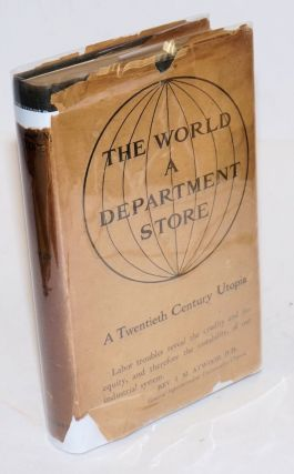 The world, a department store; a story of life under a cooperative system. With illustrations by...
