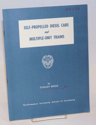 Self-Propelled Diesel Cars and Multiple-Unit Trains. A Review of Recent Developments in the...