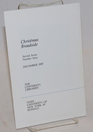 Christmas Broadside; Second Series, Number Nine, December 1987. Robert Creeley, artist Martha...