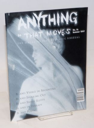 Anything That Moves: the magazine for the classic bisexual issue #14, Summer 1997; Bi and visible...