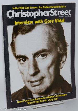 Christopher Street: vol. 2, #7, January 1978; Interview with Gore Vidal. Charles L. Ortleb, Gore...