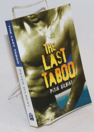 The Last Taboo. Peter Gilbert