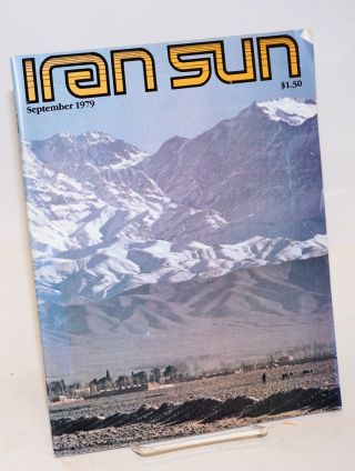 Iran Sun, Vol. 1, No. 2, September 1979. Mohsen Towhidlow, /Persian, Marsha Anderson, publisher...