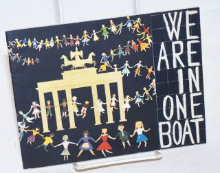 We Are in One Boat. Willy Brandt, governing mayor of Berlin, texts kids in New Haven CT,...