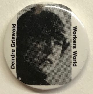 Deirdre Griswold / Workers World [pinback button